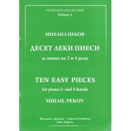 ВИВАПИАНО ТОМ 4 МИХАИЛ ПЕКОВ ДЕСЕТ ЛЕКИ ПИЕСИ ЗА ПИАНО НА 2 И 4 РЪЦЕ