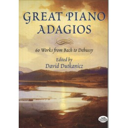 GREAT PIANO ADAGIOS 60 ВЕЛИКИ АДАЖИО ОТ БАХ ДО ДЕБЮСИ