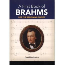 A FIRST BOOK OF BRAHMS БРАМС ЗА НАЧИНАЕЩИ ПИАНИСТИ