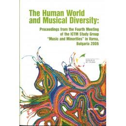 ЧОВЕШКИЯТ СВЯТ THE HUMAN WORLD AND MUSICAL DIVERSITY