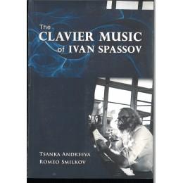 КЛАВИРНАТА МУЗИКА НА ИВАН СПАСОВ THE CLAVIR MUSIK OF IVAN  SPASSOV