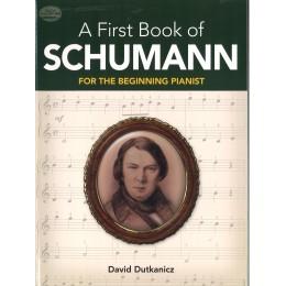 A FIRST BOOK OF SCHUMAN ШУМАН ЗА НАЧИНАЕЩИ ПИАНИСТИ