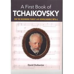A FIRST BOOK OF ЧАЙКОВСКИ ЗА НАЧИНАЕЩИ
