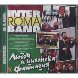 ЛЮБОВ И ЦИГАНСКА ФАНТАЗИЯ ИНТЕР РОМА БЕНД