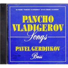 Панчо Владигеров - Песни